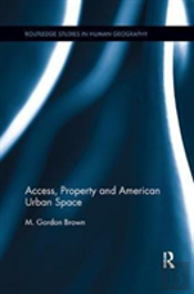 Access Property And American Urban