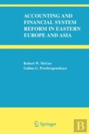 Accounting And Financial System Reform In Eastern Europe And Asia