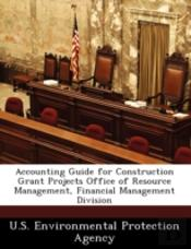 Accounting Guide For Construction Grant