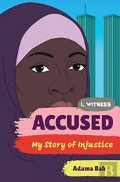 Accused 8211 My Story Of Injustice
