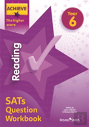 Achieve Reading Sats Question Workbook The Higher Score Year 6
