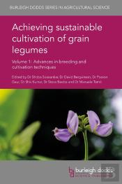 Achieving Sustainable Cultivation Of Grain Legumes Volume 1