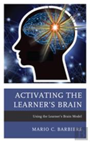 Activating The Learners Brain Pb
