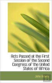 Acts Passed At The First Session Of The