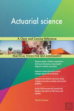 Bertrand.pt - Actuarial Science A Clear And Concise Reference