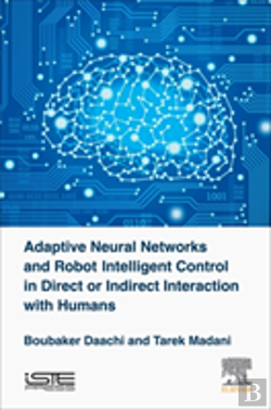 Bertrand.pt - Adaptive Neural Networks And Robots Intelligent Control In Direct Or Indirect Interaction With Humans