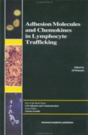 Adhesion Molecules And Chemokines In Lymphocyte Trafficking
