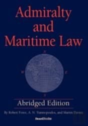 Admiralty And Maritime Law Abridged Edit