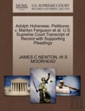Adolph Hohensee, Petitioner, V. Marilyn Ferguson Et Al. U.S. Supreme Court Transcript Of Record With Supporting Pleadings