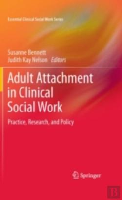 Bertrand.pt - Adult Attachment In Clinical Social Work