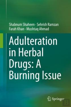 Bertrand.pt - Adulteration In Herbal Drugs: A Burning Issue