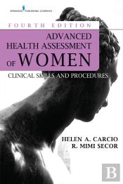Advanced Health Assessment Of Women, Fourth Edition