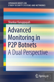 Advanced Monitoring In P2p Botnets