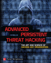 Advanced Persistent Threats Offensive Tactics For It Security