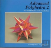 Advanced Polyhedra 2