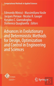 Advances In Evolutionary And Deterministic Methods For Design, Optimization And Control In Engineering And Sciences