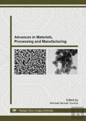 Advances In Materials, Processing And Manufacturing