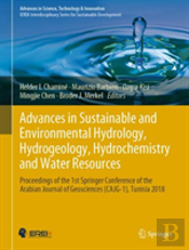 Advances In Sustainable And Environmental Hydrology, Hydrogeology, Hydrochemistry And Water Resources