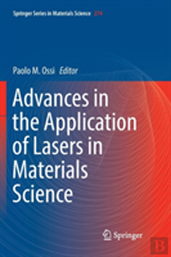 Bertrand.pt - Advances In The Application Of Lasers In Materials Science