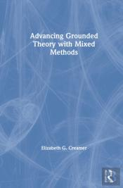 Advancing Grounded Theory With Mixed Methods