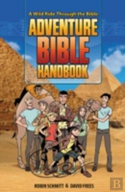 Bertrand.pt - Adventure Bible Handbook: A Wild Ride Through The Bible