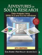 Adventures In Social Researchdata Analysis Using Spss 14.0 And 15.0 For Windows