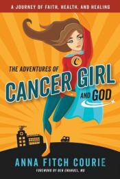 Adventures Of Cancer Girl And God