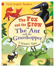 Aesop: The Ant And The Grasshopper & The Fox And The Crow