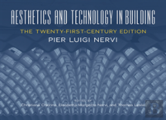 Aesthetics And Technology In Building