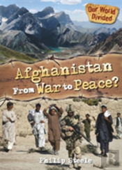 Afghanistan From War To Peace