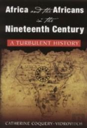 Africa And The Africans In The Nineteenth Century