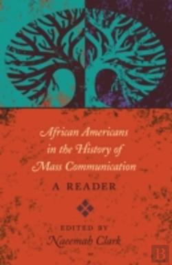 Bertrand.pt - African Americans In The History Of Mass Communication