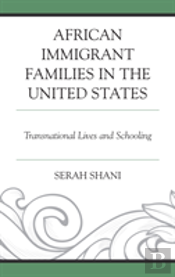 African Immigrant Families In The United States