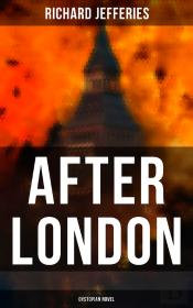 After London (Dystopian Novel)