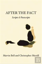 After The Fact: Scripts & Postscripts