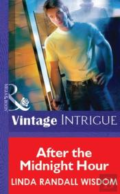 After The Midnight Hour (Mills & Boon Vintage Intrigue)