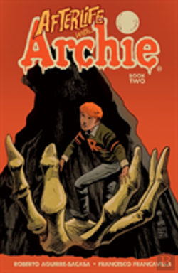 Bertrand.pt - Afterlife With Archie: Betty R.I.P.
