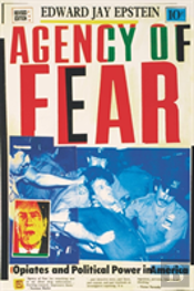 Agency Of Fear: Opiates And Political Po