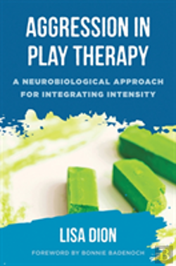 Bertrand.pt - Aggression In Play Therapy 8211 A Ne