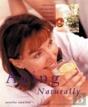Aging Naturally