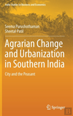 Bertrand.pt - Agrarian Change And Urbanization In Southern India