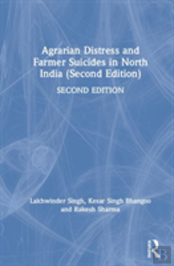 Bertrand.pt - Agrarian Distress And Farmer Suicides In North India (Second Edition)