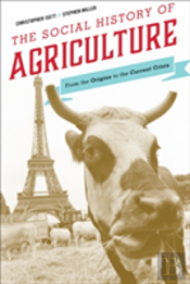 Agriculture A World History