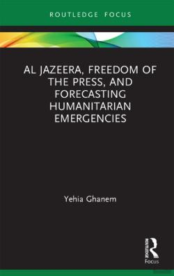 Bertrand.pt - Al Jazeera, Freedom Of The Press, And Forecasting Humanitarian Emergencies