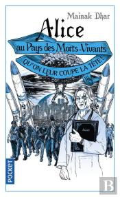 Alice Au Pays Des Morts-Vivants - Tome 3