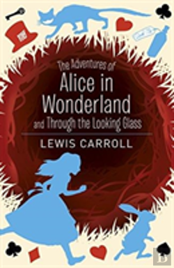 Bertrand.pt - Alice'S Adventures In Wonderland & Through The Looking Glass