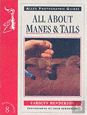 All About Manes And Tails
