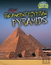 All About The Ancient Egyptian Pyra