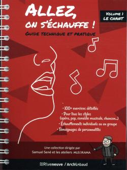 Bertrand.pt - Allez, On S'Echauffe ! Guide Technique Et Pratique. Le Chant