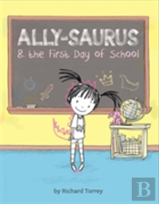 Allysaurus & The First Day Of School
